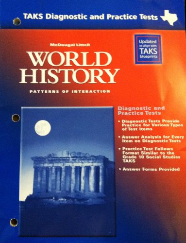 9780618234295: McDougal Littell World History: Patterns of Interaction Texas: TAKS Diagnostic and Practice Tests (Student) Grades 9-12