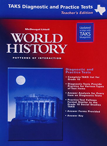 9780618234301: McDougal Littell World History: Patterns of Interaction Texas: TAKS Diagnostic and Practice Tests Teacher s Edition Grades 9-12