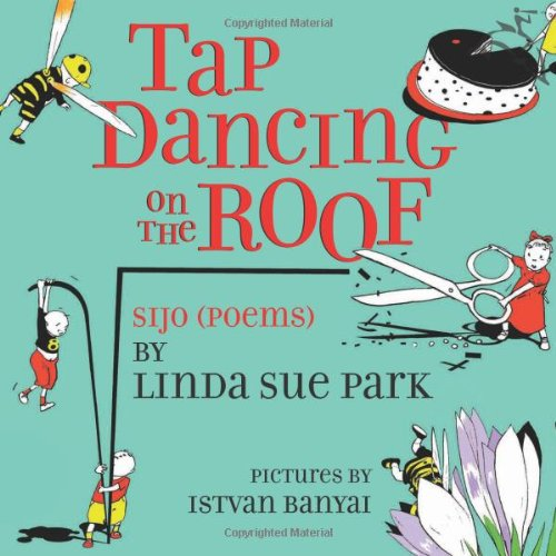 9780618234837: Tap Dancing on the Roof: Sijo (Poems)