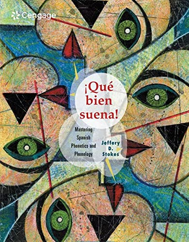 9780618235001: Que Bien Suena: Mastering Spanish Phonetics and Phonology (World Languages)