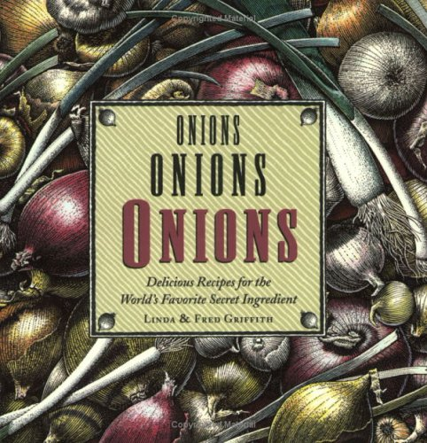 9780618235070: Onions, Onions, Onions: Delicious Recipes for the World's Favorite Secret Ingredient