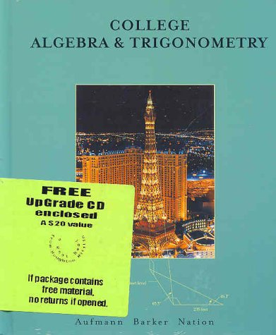9780618235902: College Algebra And Trigonometry With Upgrade Cd-rom Fourth Edition
