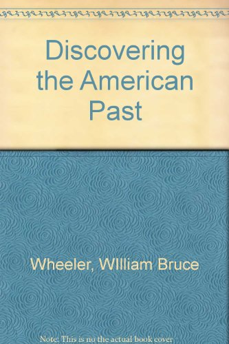 9780618236107: Discovering Americas Past, Volume 1 And Volume 2, Fifth Edition