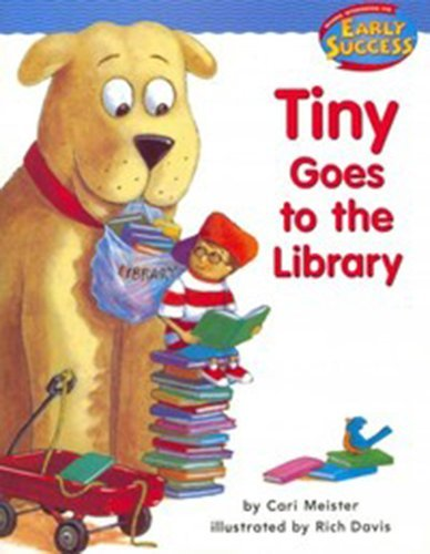 9780618237272: Houghton Mifflin Early Success: Tiny Goes To The Library