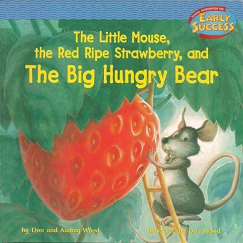 9780618237357: The Little Mouse / the Red / Ripe Strawberry, and The Big Hungry Bear (Early Success)