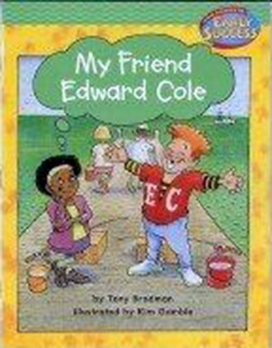 9780618237876: Houghton Mifflin Early Success: My Friend Edward Cole