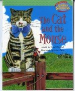 Houghton Mifflin Early Success: The Cat And The Mouse: MIFFLIN, HOUGHTON