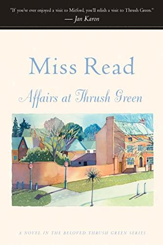 9780618238576: Affairs at Thrush Green (Thrush Green, Book 7)