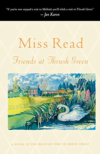 9780618238880: Friends at Thrush Green (Miss Read)