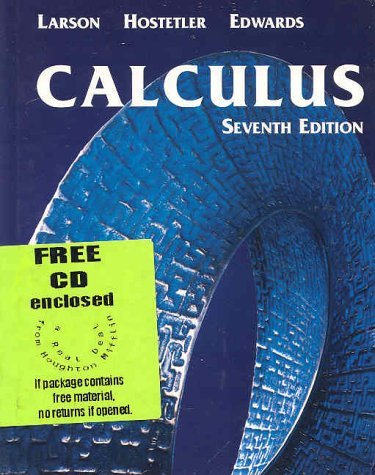 Calculus With Analytic Geometry, Seventh Edition: Ron Larson