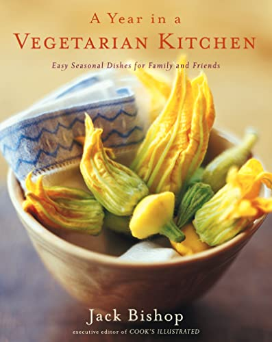 9780618239979: A Year in a Vegetarian Kitchen: Easy Seasonal Dishes for Family and Friends