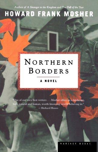 9780618240098: Northern Borders: A Novel