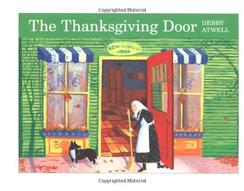 The Thanksgiving Door: Atwell, Debby