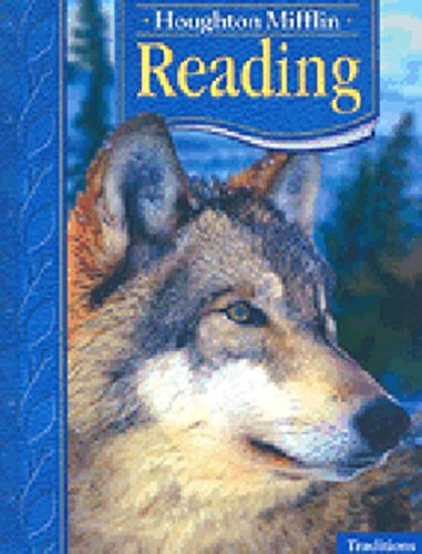 9780618241491: Houghton Mifflin Reading: Student Anthology Grade 4 Traditions 2005