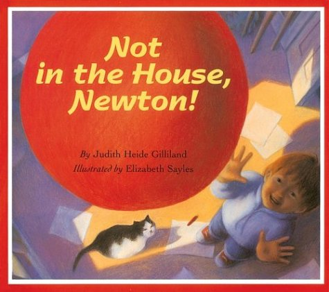 9780618246199: Not in the House, Newton!