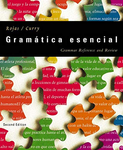 Gramatica Esencial: Grammar Reference and Review, 2nd Edition: Jorge Nelson Rojas, Richard A. Curry
