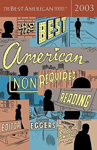 9780618246960: The Best American Nonrequired Reading 2003 (The Best American Series)