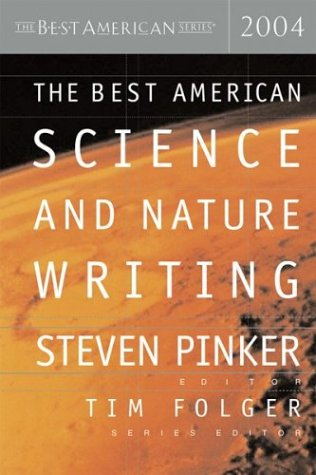 9780618246977: The Best American Science And Nature Writing 2004