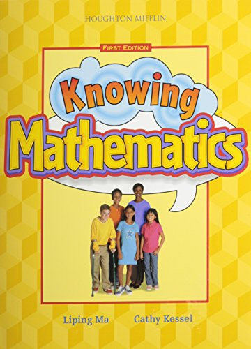 Knowing Mathematics, Grade 5 (061824851X) by Liping Ma; Cathy Kessel