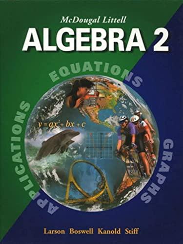 9780618250202: McDougal Littell Algebra 2: Applications, Equations, Graphs
