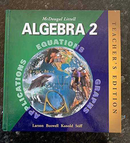 9780618250219: McDougal Littell High School Math: Teachers Edition Algebra 2 2004