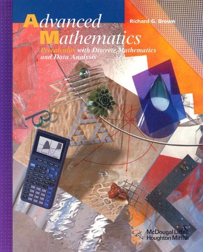 9780618250370: Advanced Mathematics, Grades 11-12 Precalculus With Discrete Mathematics and Data Analysis: Mcdougal Littell Advanced Math