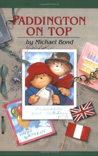 9780618250721: Paddington on Top