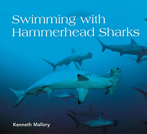 9780618250790: Swimming with Hammerhead Sharks