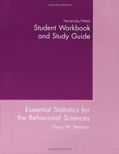 Essential Statistics For The Behavioral Sciences (Student workbook and study guide) (0618252010) by Gary W. Heiman