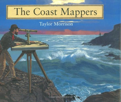 9780618254088: The Coast Mappers