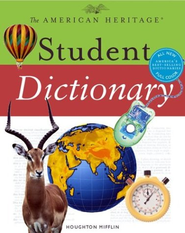 9780618256198: The American Heritage Student Dictionary