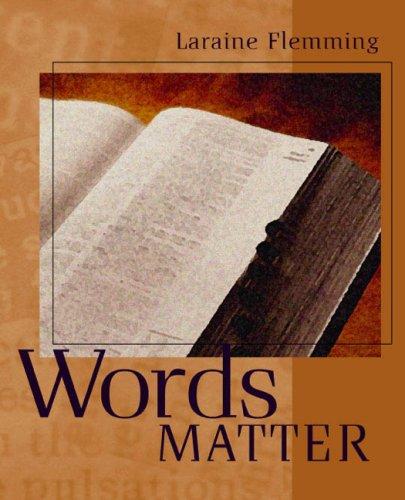 Words Matter: Laraine E. Flemming