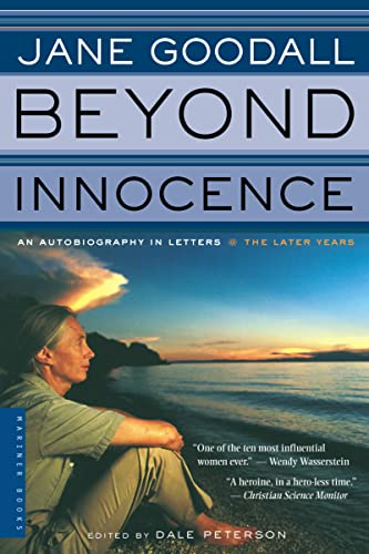 Beyond Innocence: An Autobiography in Letters: The: Goodall, Jane