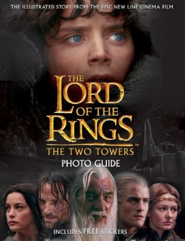 9780618257362: The Two Towers Movie Photo Guide (The Lord of the Rings)