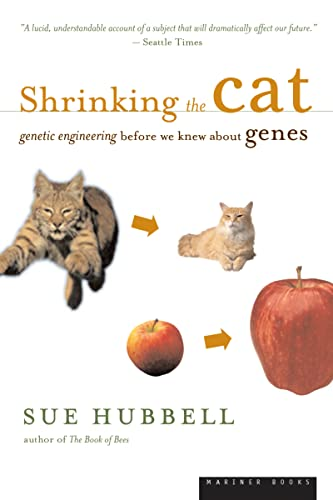 9780618257485: Shrinking the Cat: Genetic Engineering Before We Knew About Genes