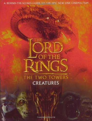 Creatures of The Two Towers (The Lord of the Rings Movie Tie-In): David Brawn