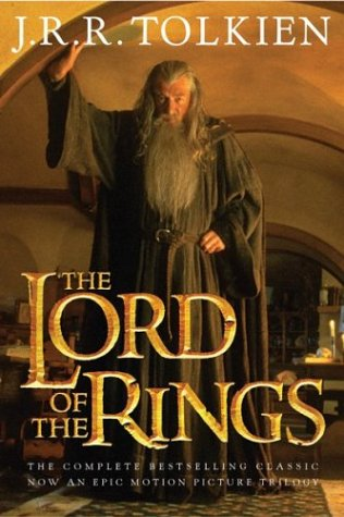 The Lord of the Rings -- The Fellowship of the Ring; The Two Towers; The Return of the King (3 ...