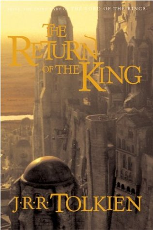 The Return of the King (The Lord of the Rings, Part 3) (0618260285) by Tolkien, J.R.R.