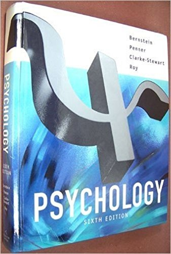 Psychology: Bernstein, Douglas A.; Clarke-Stewart, Alison; Penner, Louis A.; Roy, Edward