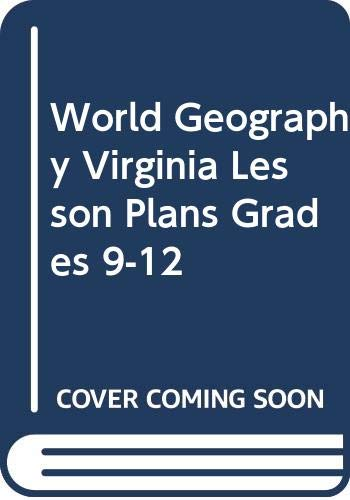 9780618260768: McDougal Littell World Geography Virginia: Lesson Plans Grades 9-12