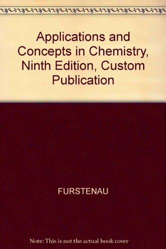 9780618265398: Applications and Concepts in Chemistry, Ninth Edition, Custom Publication