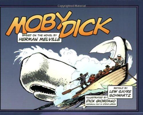 Moby Dick: Herman Melville; Dick Giordano; Lew Sayre Schwartz