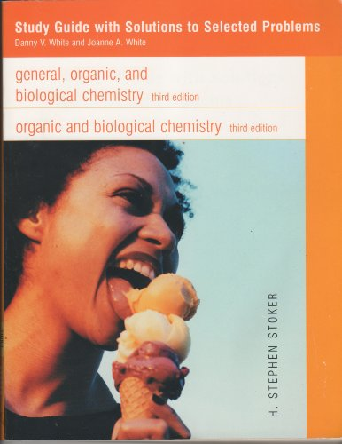 9780618266005: General, Organic, And Biological Chemistry, Third Edition Study Guide And Solutions Manual