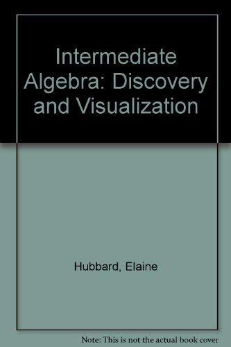 9780618266128: Intermediate Algebra: Discovery and Visualization