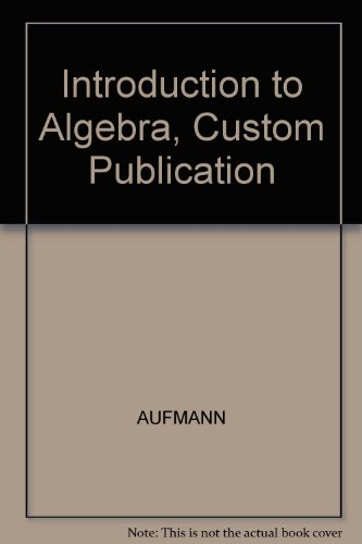 9780618266258: Introduction to Algebra, Custom Publication