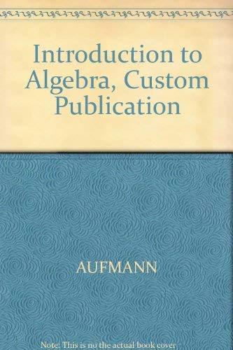 9780618266548: Introduction to Algebra, Custom Publication