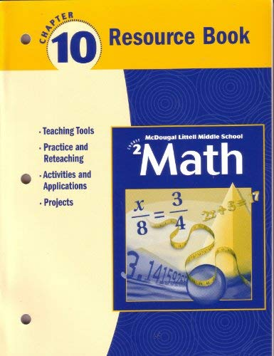 McDougal Littell Middle School Math Course 2: Resource Book Chapter 10: Larson. Boswell