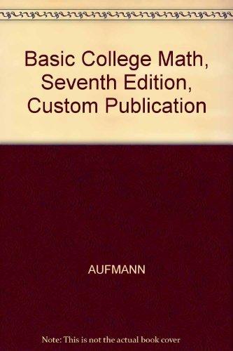 9780618269129: Basic College Math, Seventh Edition, Custom Publication