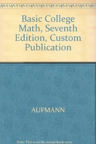 9780618270040: Basic College Math, Seventh Edition, Custom Publication