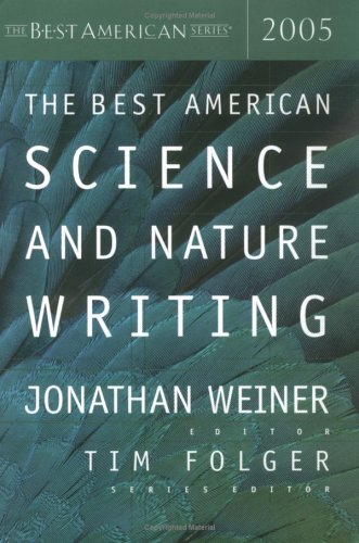 9780618273416: The Best American Science and Nature Writing 2005 (Best American Science & Nature Writing)